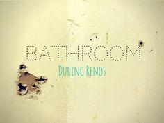 ARCTICdeco.com: Bathroom During Renos