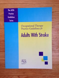 ot practice guidelines for adults with stroke
