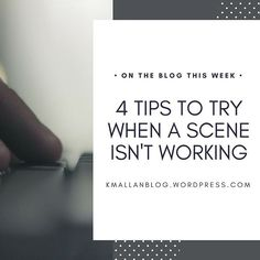 This week on the blog it's all about what to do when a scene isn't working. #blog #wordpress #writers#writing#writersofinstagram#youngadult#writingtruths#write#leapoffaith#writer#inspiration #youngadultbooks#writinglife#writingtips#author#yafiction#book#amwriting#authorsofinstagram #writinginspiration #writingtips #scenes #try #tips #tipsandtricks