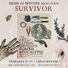 "Art of Eating Through the Zombie Apocalypse ""Dead of Winter"" blog tour"