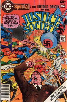 Untold History of the Justice Society DC giant comic JSA Superman vs Hitler Dc Comic Books, Comic Book Covers, Comic Art, Justice League, Superman Movies, Superman Art, Justice Society Of America, Dc Comics Characters, Classic Comics
