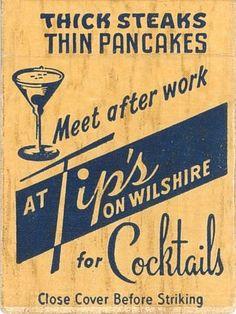 Tip's on Wilshire, vintage matchbook Vintage Advertisements, Vintage Ads, Vintage Signs, Vintage Posters, Vintage Type, Vintage Ephemera, Vintage Prints, Vintage Lettering, Lettering Design