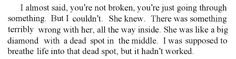 quotes galore...... this one from White Oleander, so poignant.