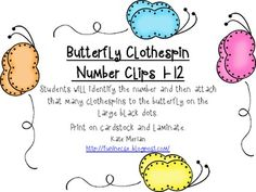 FREE  Students will identify the number and then attach that many clothespins to the butterfly on the large black dots.