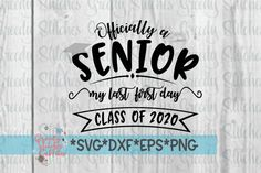 Graduation Poster Ideas Discover Items similar to Officially A Senior My Last First Day svg dxf eps png. Austin High School, Senior Year Of High School, Last Day Of School, High School Seniors, Senior Class Shirts, Graduation Shirts, Senior Year Quotes, High School Quotes, Unique Senior Pictures