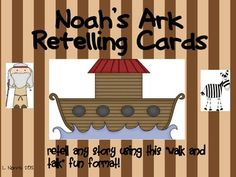 Noah's Ark Retelling Cards: Join Noah and the animals to retell any story!  Free!
