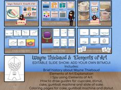 EDITABLE SLIDE SHOW- ADD YOUR OWN BITMOJIIncludes:Brief history about Wayne ThiebaudElements of Art ExplanationI Spy using Elements of ArtHow to draw guides for a cupcake, donut, cake, gumball machine and slide of cake.Coloring pages for cake, gumball machine and donut.In PDF format and editable Pow... How To Drow, Mondrian Art, Powerpoint Format, 2nd Grade Art, Wayne Thiebaud, Principles Of Art, Gumball Machine, Albrecht Durer, Elements Of Art