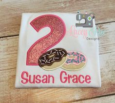 dce7253b2c Lacey Sparkman · Lacey Rae Designs · Personalized donut Birthday shirt