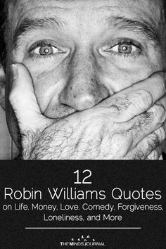 50 Robin Williams Quotes on Love, Life, Loneliness, and More