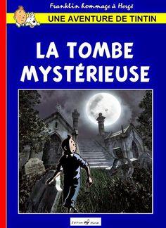 Les Aventures de Tintin - Album Imaginaire - La Tombe mystérieuse