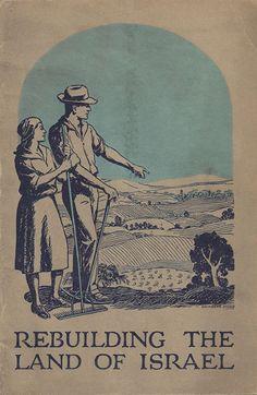 Jewish Colonization/Zionist Kibbutzim/Israeli Settlements   The Palestine Poster Project Archives