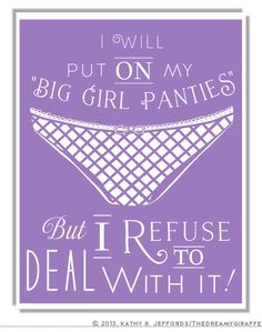 Put On Your Big Girl Panties Funny Underwear Art Typographic Print. Dorm Room Decor. Humorous Deal With It Mini Poster. Purple Teenager Art. on Etsy, $18.00