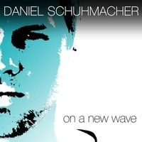 On A New Wave by Daniel Schuhmacher Music on SoundCloud