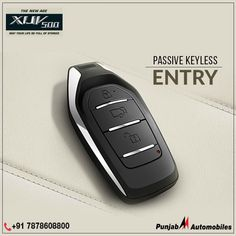 Experience enhanced convenience with the Passive Keyless Entry (PKE) feature of the Call on: Mahindra Cars, Keyless Entry, Interior And Exterior, Personalized Items, Buttons, Plugs, Button