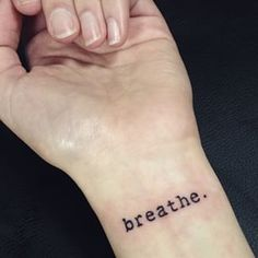 breathe wrist tattoo - Google Search