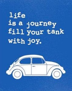 Also fills your heart with joy! Joy Quotes, Quotes To Live By, Best Quotes, Vw T1 Camper, Vw Bus, Volkswagen Golf, Ferdinand Porsche, Life Is A Journey, Choose Joy