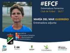 María del Mar Guerrero   Entrenadora adjunta.  #EFCF #valores #plantilla