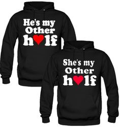 He is my better half she is my better half couple hoodies in 2019 Cute Couple Hoodies, Matching Hoodies For Couples, Couple Tshirts, Matching Shirts, T-shirt Paar, Best Friend Outfits, Matching Couple Outfits, Swagg, Cool Shirts