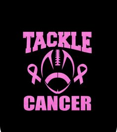 Custom Tackle Cancer Or Tackle For A Cure shirts, tanks,  hoodies, totes, and mugs can be made at Boardman Printing