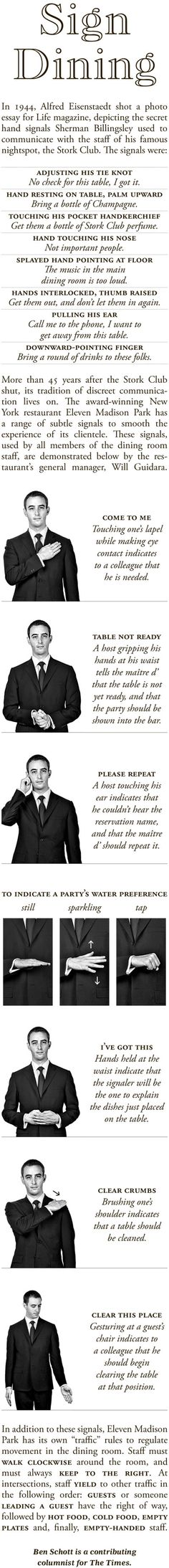 """The hand signals and gestures (""""made up"""" in this case) in dining to silently communicate among the restaurant staff, the guest is none the wiser."""