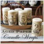 CONFESSIONS OF A PLATE ADDICT: Frenchy {Aged Paper} Candle Wraps