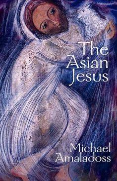 The Asian Jesus by Michael Amaladoss https://www.amazon.com/dp/1570756619/ref=cm_sw_r_pi_dp_zOqHxb8MA3CYC
