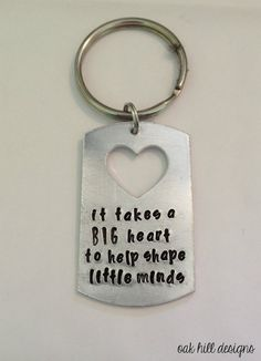 it takes a big heart to help shape little by OakHillDesigns (Accessories, Keychains & Lanyards, Keychains, teacher gift, end of the year gift, teach little minds, daycare provider, school teacher, stamped keychain, gift for teacher, babysitter gift, custom teacher gift, special teacher gift, teacher thank you, teacher keychain, oakhilldesigns)