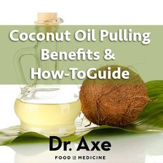 Coconut Oil Pulling Benefits and My How-to Guide   >>>   Okay. I'll give it a try again. Dr. Axe says to swish gently - maybe that's what I'll do instead of trying to kill the oil...  ;-)
