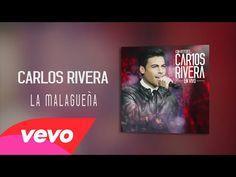 LA MALAGUEÑA [Carlos Rivera]