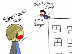 """I think the """"I am fire, I am death,"""" thing went to his head...and that, my fellow Sherlockians, is why he jumped."""