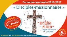 DISCIPLES MISSIONNAIRES : UNE ÉGLISE EN SORTIE