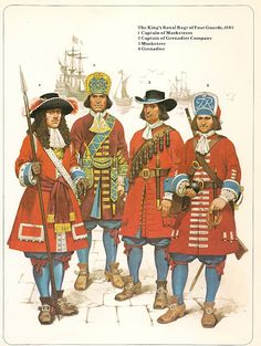 British; The King's Royal Regiment of Foot Guards 1685. L to R Officer, Grenadier Officer, Musketeer & Grenadier.