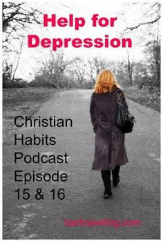 Do you struggle with depression? In these two episodes of the Christian Habits Podcast, I interview Betty Mullaney, who also struggles with depression. We'll talk about tips and truths to help.