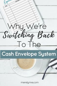 Why we're switching back to the cash envelope system