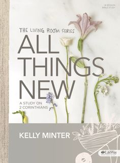 LifeWay Women All Access — Kelly Minter's New Bible Study + A Giveaway