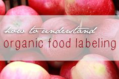 Learn the truth behind organic food labeling, including which non-organic ingredients are allowed to be included.