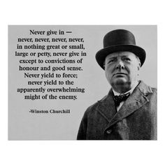 Churchill Never Give In ✔ #Poster #Print #quote