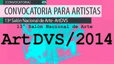 Convocatoria para artistas. 13º Salón Nacional de Arte