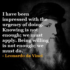 7 Steps to Think like Leonardo da Vinci: The Guide to Everyday Genius. Great Quotes, Me Quotes, Motivational Quotes, Inspirational Quotes, Path Quotes, Poetry Quotes, Inspiring Words, Da Vinci Quotes, Guter Rat