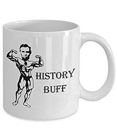 Funny History Teacher Coffee Mug - History Buff - Gift for History Teachers and Historians