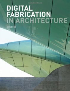 Digital Fabrication in Architecture by Nick Dunn http://www.amazon.com/dp/1856698912/ref=cm_sw_r_pi_dp_Tfsxwb1YGJ4T7