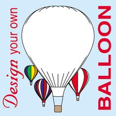 preschool bulletin boards hot air balloons | Colouring Page - Design Your Own…
