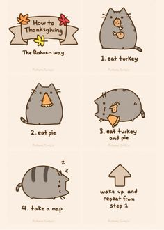 How to Thanksgiving, the Pusheen way! I love Pusheen Chat Pusheen, Pusheen Love, Pusheen Stuff, Pusheen Plush, Crazy Cat Lady, Crazy Cats, Pusheen Stormy, Thanksgiving Wallpaper, Happy Thanksgiving