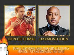 Daymond John and John Lee Dumas mixing it up and bringing the HEAT!