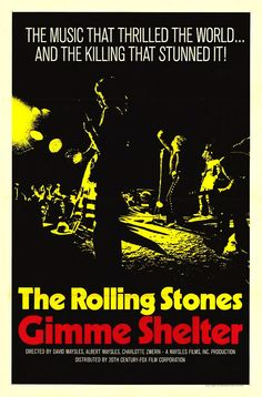 Gimme Shelter, 1970 US One Sheet Poster Rolling Stones Mick Jagger Keith Richards Altamont Speedway Documentary Rock Posters, Concert Posters, Film Posters, Music Posters, The Rolling Stones, Charlie Watts, Original Movie Posters, Rock Concert, Keith Richards