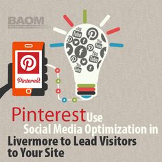Businesses are beginning to take notice of using social media optimization in Livermore. One of the more recent social media platforms getting their attention is Pinterest check out http://bayareaonlinemarketing.wordpress.com/2013/08/06/pinterest-use-social-media-optimization-in-livermore-to-lead-visitors-to-your-site/