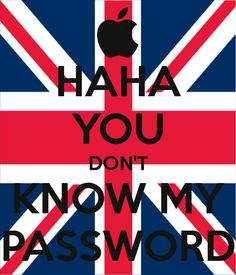 Another of You don't know my password