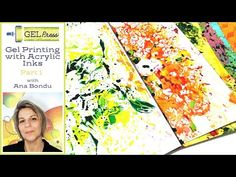 (1850) Gel Printing with Acrylic Inks Part One by Ana Bondu - YouTube Gelli Plate Printing, Gel Press, Mark Making, Acrylic Pouring, Stencils, Ink, Art Prints, Youtube, Painting