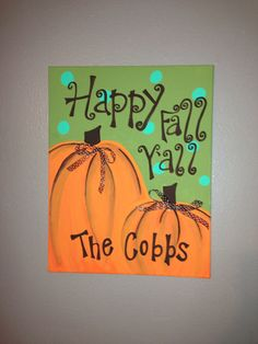 Happy fall y'all by craftsbydaniellelee on Etsy Fall Halloween, Halloween Crafts, Halloween Ideas, Autumn Crafts, Thanksgiving Crafts, Craft Day, Craft Gifts, Diy Signs, Wood Signs