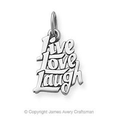 """""""Live, Love, Laugh"""" Charm from James Avery"""